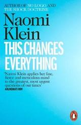 This changes everything | Naomi Klein |