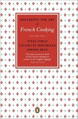Mastering the art of french cooking: v.1 | Julia Child ; Louisette Bertholle ; Simone Beck |