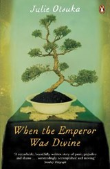 When The Emperor Was Divine | Julie Otsuka |