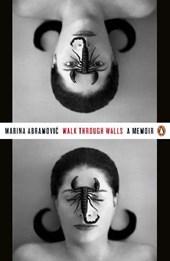 Walk through walls : a memoir