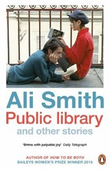 Public library and other stories | Ali Smith |