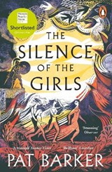 The Silence of the Girls | Pat Barker |