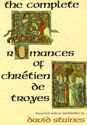 The Complete Romances of Chretien De Troyes