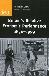 Britain's Relative Economic Performance, 1870-1999