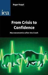 From Crisis to Confidence