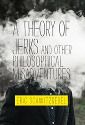 A Theory of Jerks and Other Philosophical Misadventures