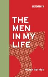 The Men in My Life | Vivian Gornick |