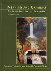 Meaning & Grammar - An Introduction to Semantics 2e