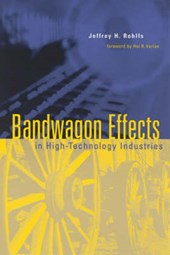 Bandwagon Effects in High-Technology Industries