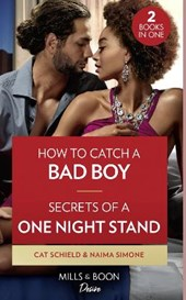 How To Catch A Bad Boy / Secrets Of A One Night Stand