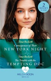 Consequences Of Their New York Night / The Trouble With The Tempting Doc