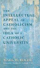 Intellectual Appeal of Catholicism