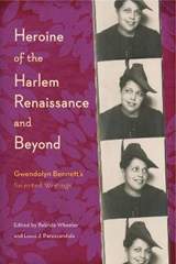Heroine of the Harlem Renaissance and Beyond | Belinda Wheeler ; Louis J. Parascandola |