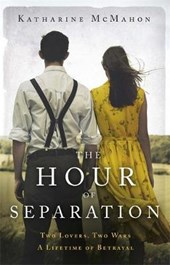 McMahon, K: The Hour of Separation