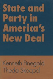 State and Party in America's New Deal