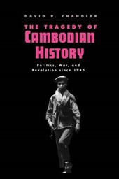 The Tragedy of Cambodian History - Politics, War, & The Revolution Since 1945 (Paper)