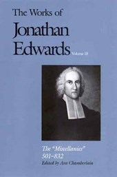 The Works of Jonathan Edwards, Vol. 18