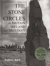 The Stone Circles of Britain, Ireland, & Brittany