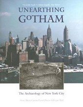 Unearthing Gotham - The Archaeology of New York City