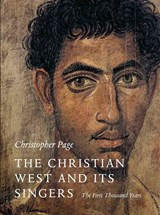 Christian west and its singers | Christopher Page |