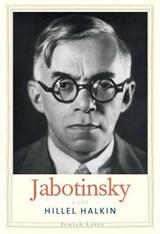 Jabotinsky   Hillel Halkin  