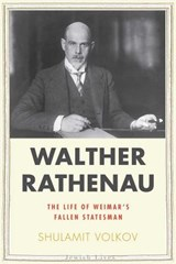 Walther Rathenau | Shulamit Volkov |