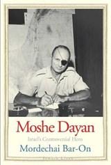 Moshe Dayan   Mordechai Bar-On  