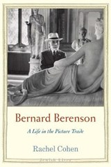 Bernard berenson : a life in the picture trade | Rachel Cohen |