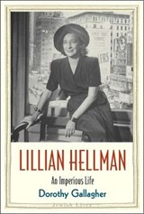 Lillian Hellman | Dorothy Gallagher |