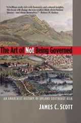 The Art of Not Being Governed | James C. Scott |