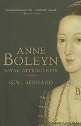 Anne Boleyn | G. W. Bernard |