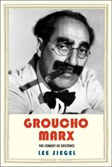 Groucho Marx | Lee Siegel |