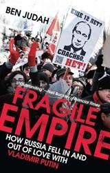 Fragile empire | Ben Judah |