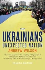 Ukrainians: unexpected nation   Andrew Wilson  