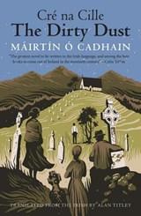 The Dirty Dust   Mairtin O Cadhain  