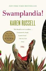 Swamplandia!   Karen Russell  