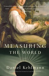 Measuring the World | Daniel Kehlmann | 9780307277398