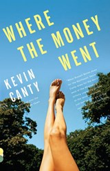 Where the Money Went   Kevin Canty  