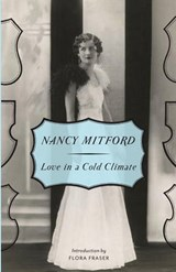 Love in a Cold Climate | Nancy Mitford | 9780307740823