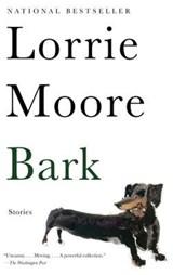 Bark: Stories | Lorrie Moore |