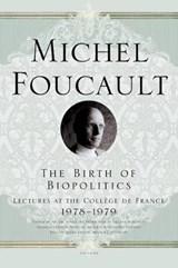 The Birth of Biopolitics | Michel Foucault |