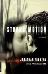 Strong Motion | Jonathan Franzen | 9780312420512