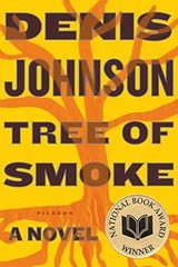 Tree of Smoke | Denis Johnson | 9780312427740