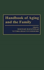 Handbook of Aging and the Family