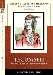 Tecumseh And the Quest for Indian Leadership