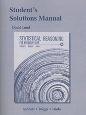 Statistical Reasoning for Everyday Life Student's Solutions Manual