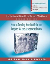 The National Board Certification Workbook, Second Edition