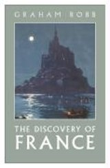 Discovery of France | Graham Robb |