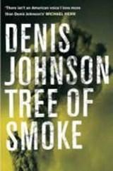 Tree of smoke | Denis Johnson |