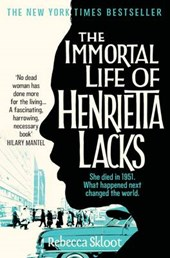 Skloot, R: Immortal Life of Henrietta Lacks